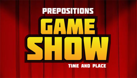 Prepositions Game Show