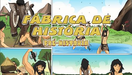 Fábrica de História - Pré-história