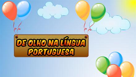 De Olho na Língua Portuguesa
